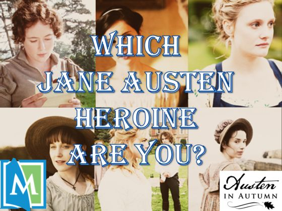 Which Austen Heroine Are You?
