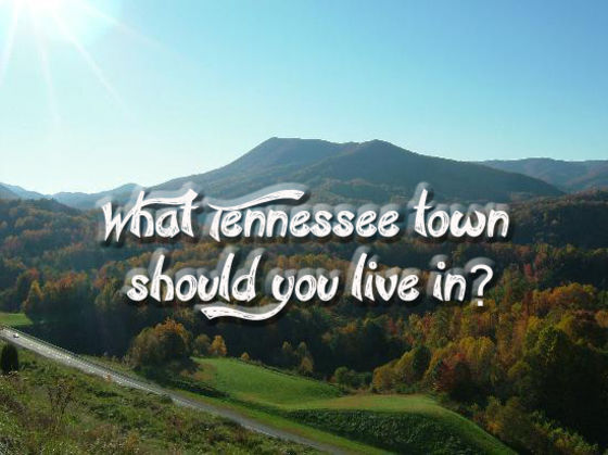 Good What Tennessee Town Should You Live In?