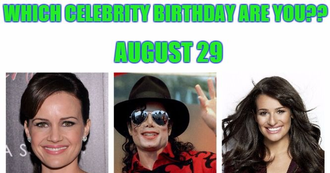 August 29 - Famous Birthdays - On This Day