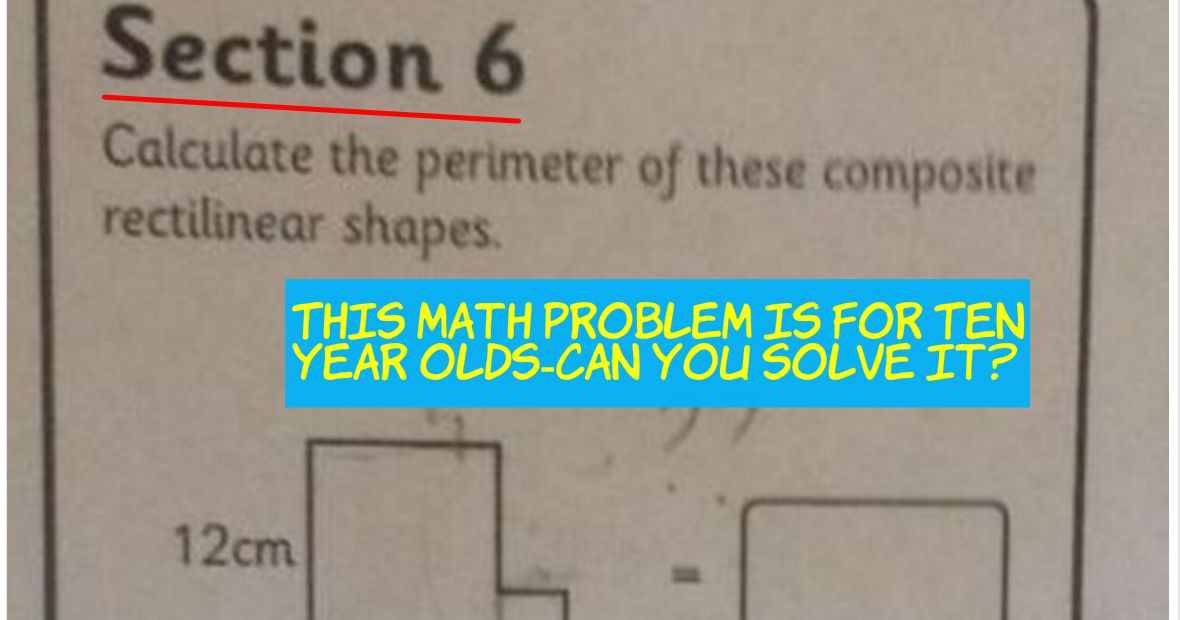 This Math Problem Is For Ten Year Olds - So Can You Solve It? | Playbuzz