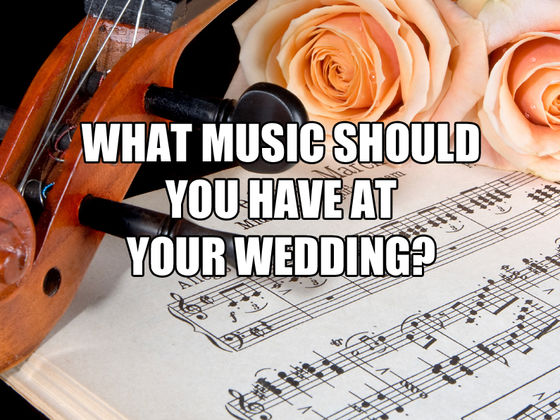 What Music Should Be Played At Your Wedding
