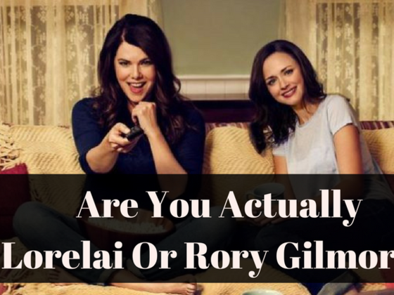 Are You Actually Lorelai Or Rory Gilmore?