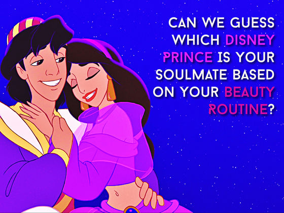 Can We Guess Which Disney Prince Is Your Soulmate Based on Your Beauty Routine?