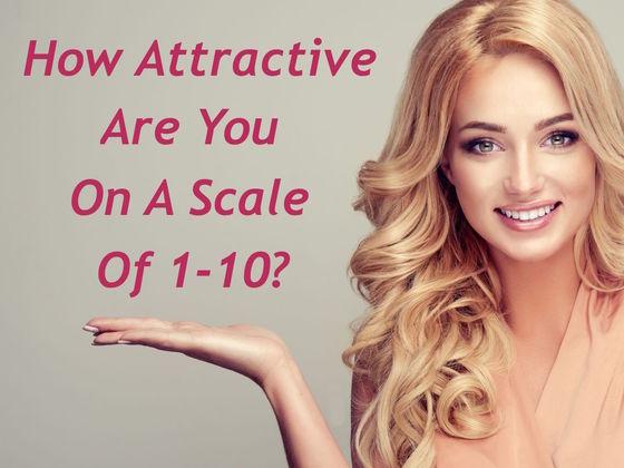 ¿Qué tan atractivo eres en una escala del 1 al 10?