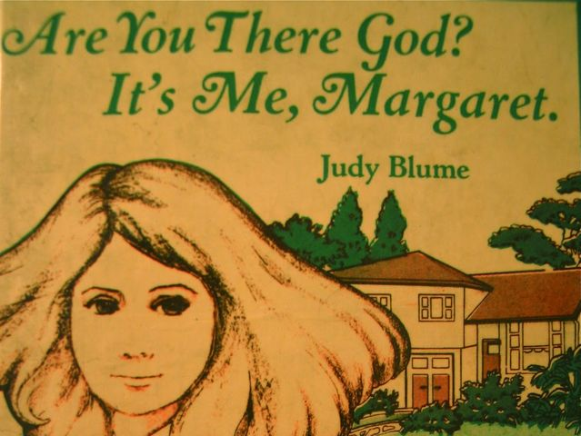 Have you read Are You There God? It's Me, Margaret?