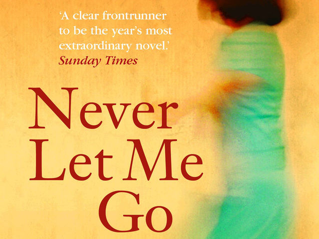 Have you read Never Let Me Go?