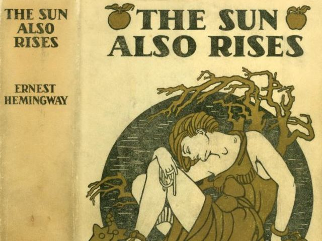 Have you read The Sun Also Rises?