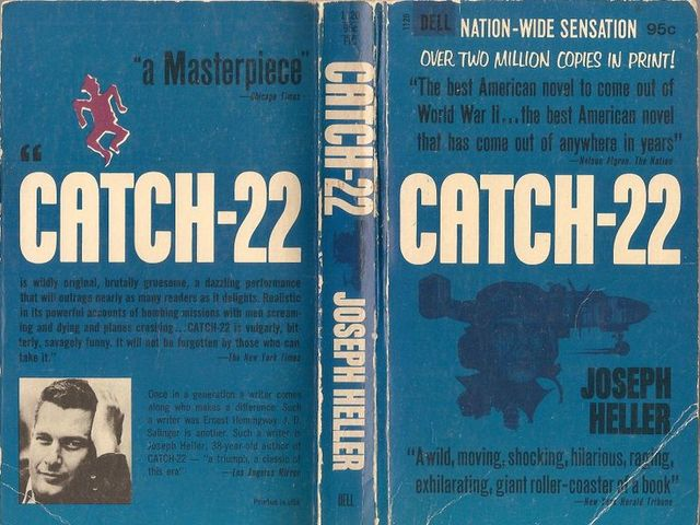 Have you read Catch-22?
