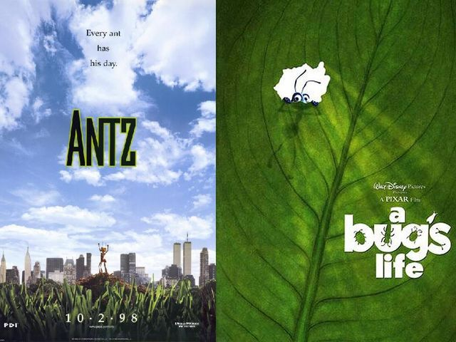 "DreamWorks made ""Antz"" and Disney made ""A Bug's Life"""