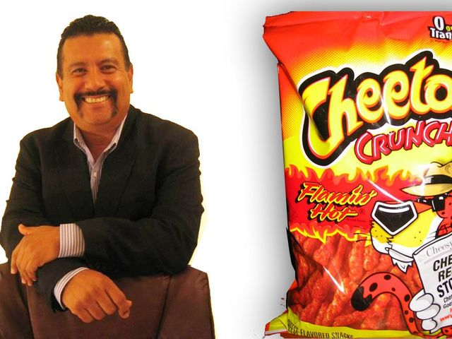 Richard Montanez came from Mexico and grew up in the small town of Gausti near Ontario, California, where he helped support his family by picking grapes in vineyards and ate meals at a communal table that was shared among six or seven other families. He came up with the idea for Hot Cheetos while a janitor at Frito-Lay and is now an executive at Frito-Lay.