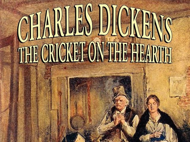 Charles Dickens wrote The Cricket on the Hearth!