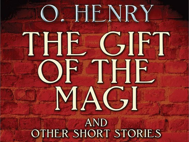 O. Henry wrote The Gift of the Magi!