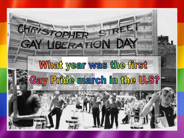 What year was the first Gay Pride March held?