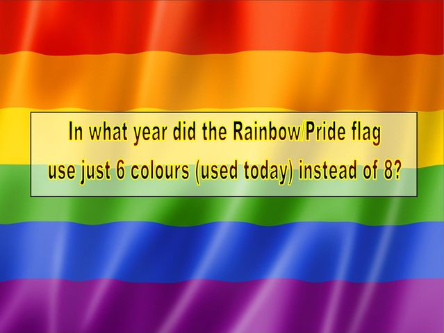 What year did the Rainbow/Pride flag use 6 colours instead of the original 8?