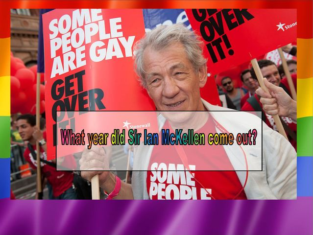 What year did Sir Ian McKellen come out?