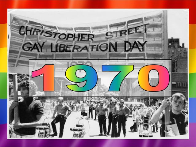 The first Gay Liberation Day March was held in 1970 in New York City