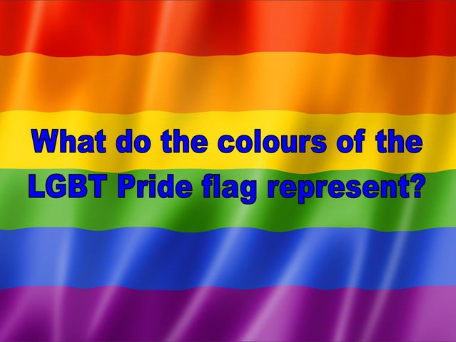 What do the colours of the LGBT Pride flag mean?