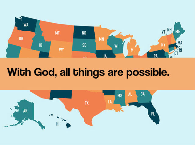 With God, all things are possible.