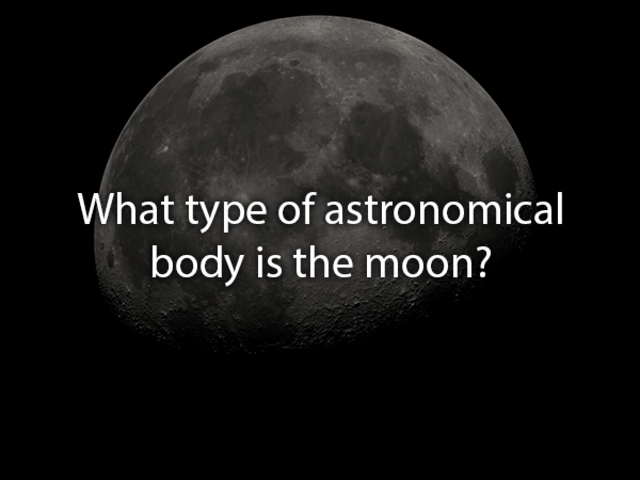 The moon is the only permanent natural satellite.