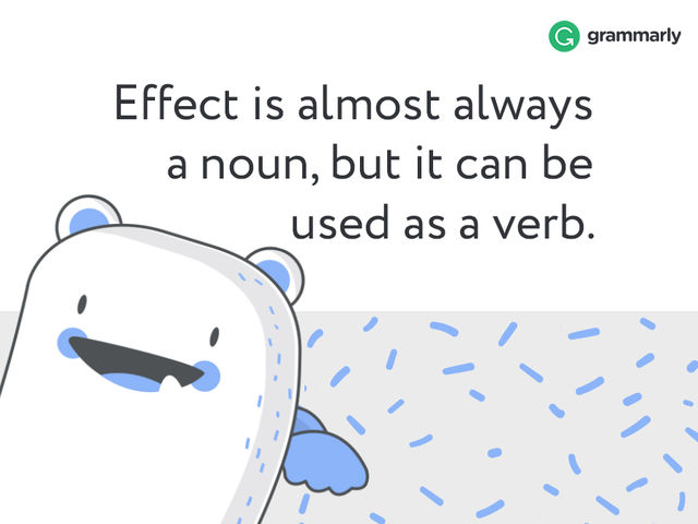 Affect Vs Effect Differenceits Not As Hard As You Think Grammarly