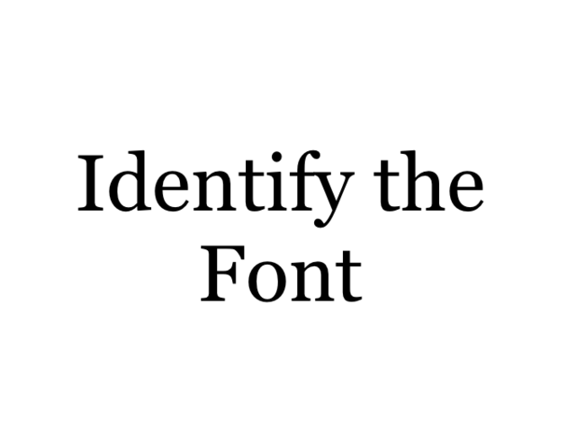 Identify the font: