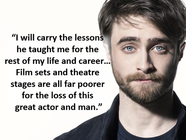 Who did Daniel Radcliffe say this about?