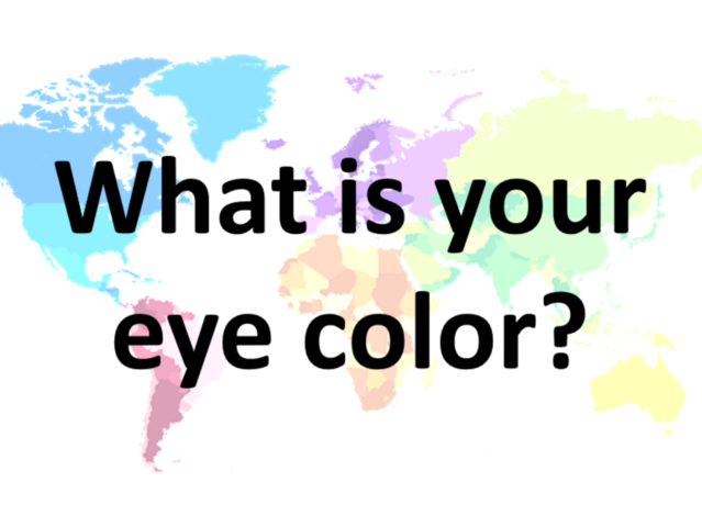 What's your eye color?