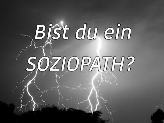 Bin Ich Ein Soziopath