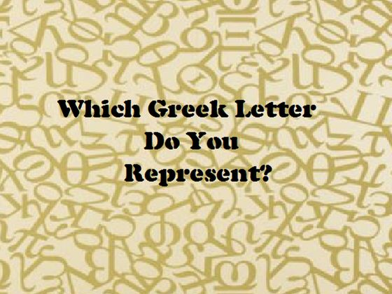 8th letter of the greek alphabet which letter do you represent part 1 playbuzz 20308 | 0fe6836f 2c43 46cb 9ad1 a5600111d5db 560 420