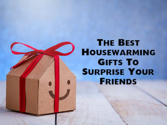 The Best Housewarming Gifts To Surprise Your Friends