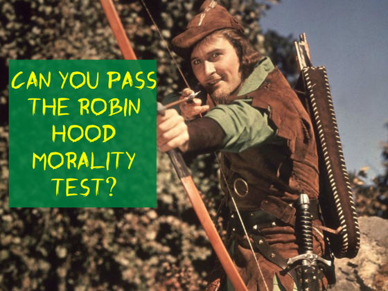 Can You Pass the Robin Hood Morality Test?