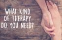 We Know What Kind Of Therapy You Need From Just 10 Questions