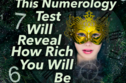 This Numerology Test Will Determine How Rich You Will Be