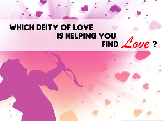 Which Deity Of Love Is Helping You Find Love?