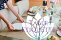Only 11% Of Adults Actually Know Their Table Etiquette - Do You?