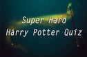 Super Hard Harry Potter Quiz