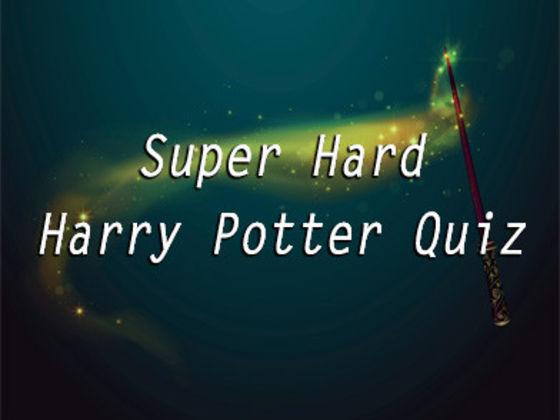 Super Hard Harry Potter Quiz