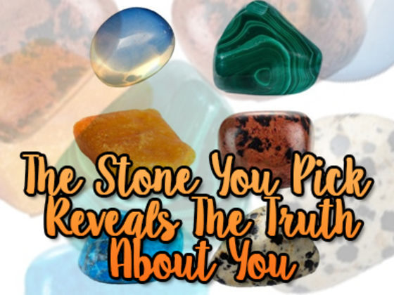 The Stone You Pick Reveals The Truth About Yourself