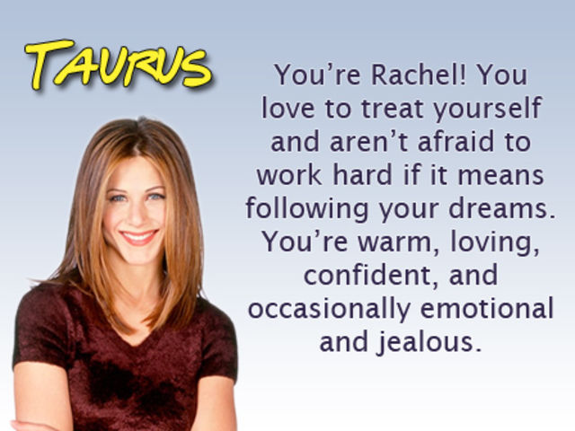 Which Friends Character Are You Based On Your Zodiac Sign?