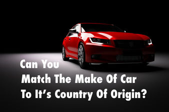 Can You Match The Make Of Car To It's Country Of Origin?
