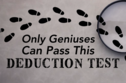 Only True Geniuses Can Pass This Deduction Test