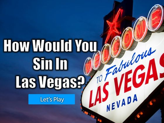 How Would You Sin In Las Vegas?
