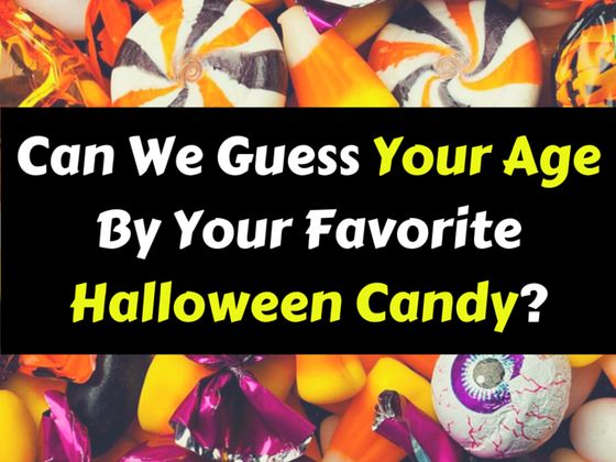 can we guess your age by your favorite halloween candy