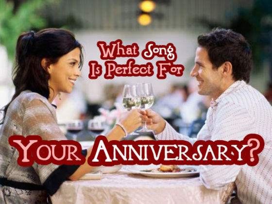 What Song Is Perfect For Your Anniversary?