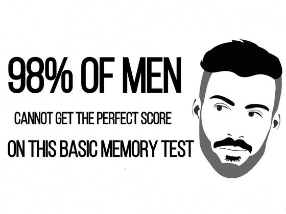 98% Of Men Cannot Get The Perfect Score On This Basic Memory Test