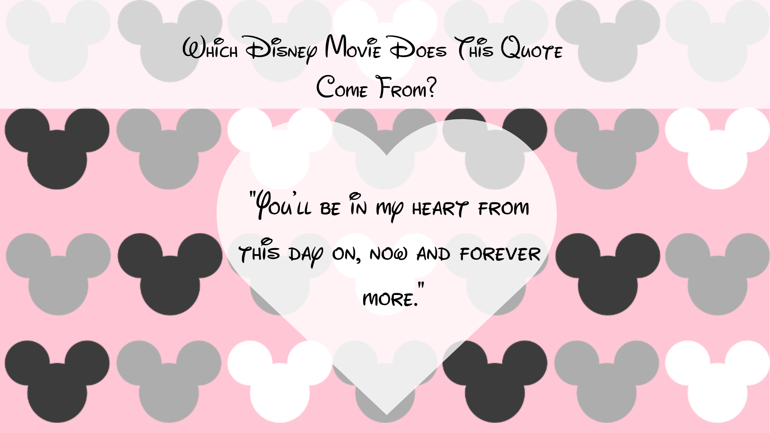 Can You Remember Which Movies Disney\'s Most Romantic Quotes Come ...