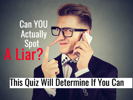 Can YOU Actually Spot A Liar? This Quiz Will Determine If You Can