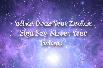 What Does Your Zodiac Sign Say About Your Future?