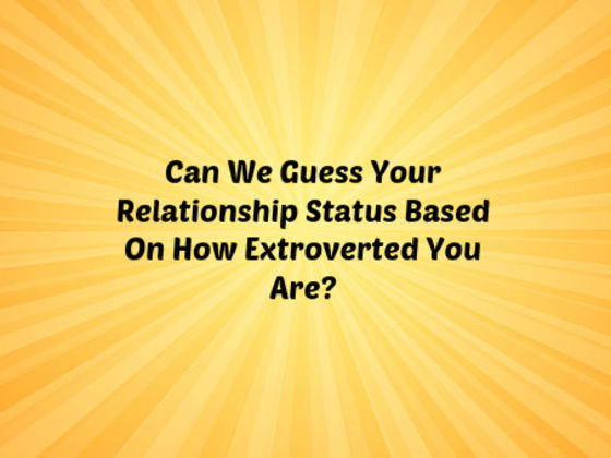 Can We Guess Your Relationship Status Based On How Extroverted You Are?