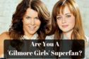 How Many 'Gilmore Girls' Characters Do You Know?